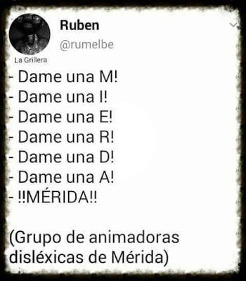 Chistes de disléxicos - Mérida