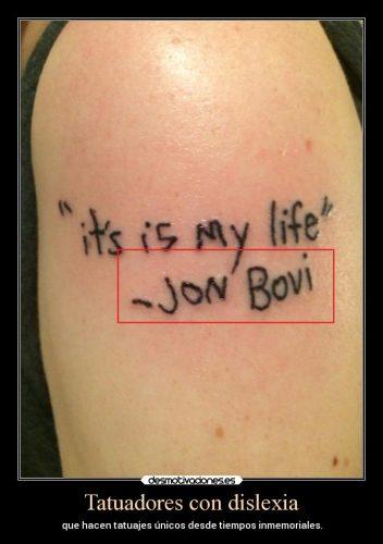 Tatuaje realizado por un disléxico que habla de Jon Bovi